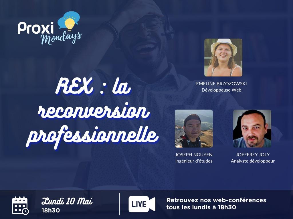 La reconversion professionnelle - Proxi Mondays - Proxiad