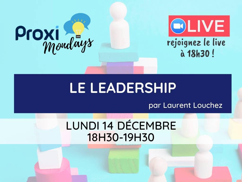 Le leadership - Proxi Mondays - Proxiad