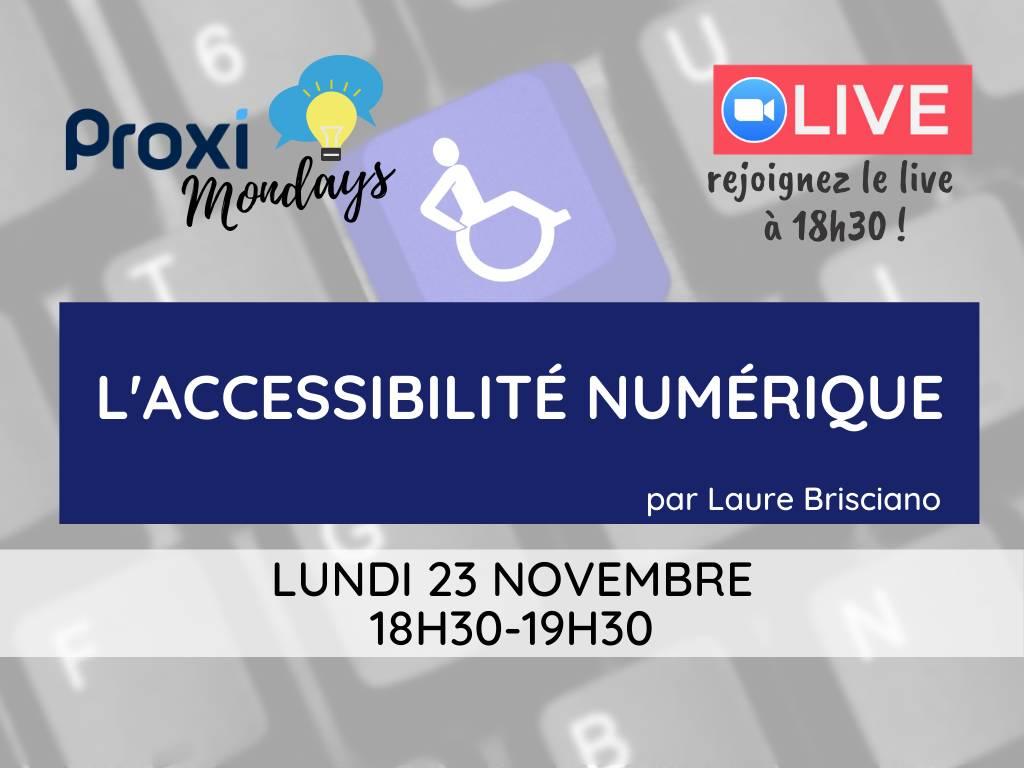 L'accessibilité numérique - Proxi Mondays - Proxiad