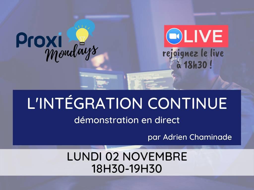 L'intégration continue - Proxi Mondays - Proxiad