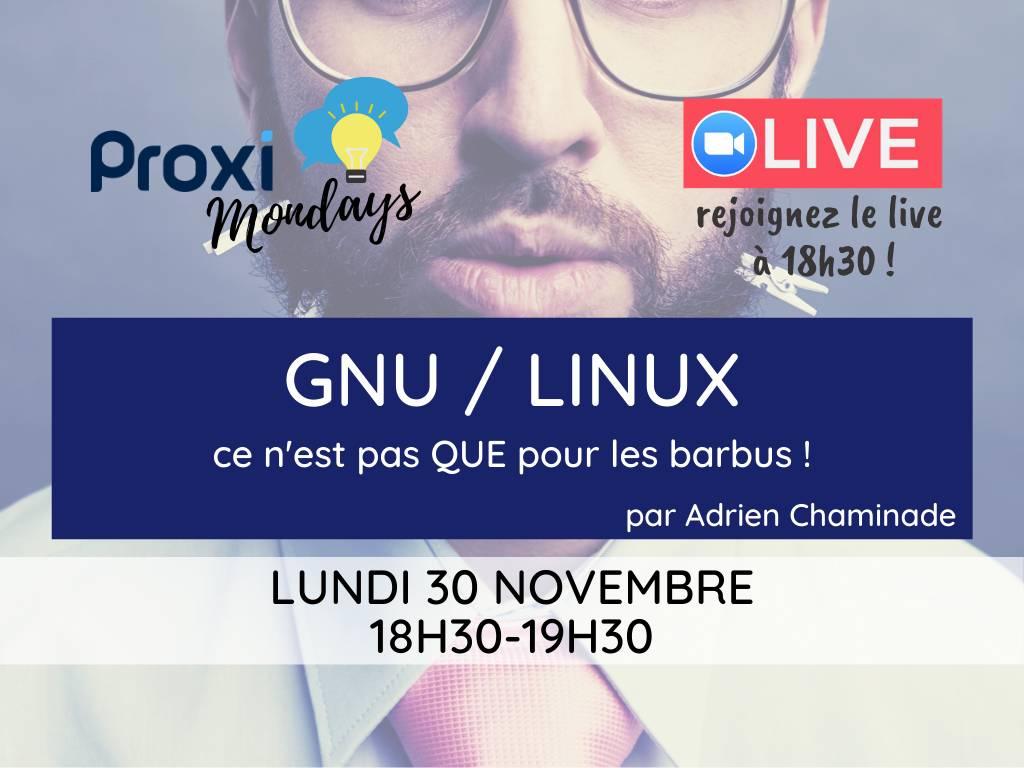 GNU/Linux - Proxi Mondays - Proxiad